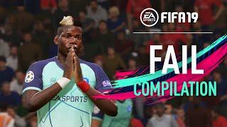FIFA 19   FAIL Compilation #09