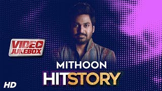 Mithoon HitStory - Video Jukebox | Best of Mithoon | Aksar 2 | Shab | Loveshhuda