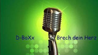 D-BoXx - Brech dein Herz