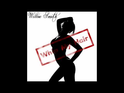 Willow Smith- Whip My Hair (Album Version Download)