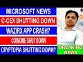 Latest Crypto News I Microsoft I Cryptopia I C-Cex I Coinome | Wazirx App Crash | RBI Vs Crypto