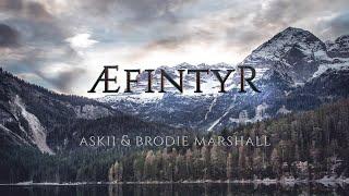 Æfintyr | Epic Nordic Atmospheric Fantasy Music | ASKII & Brodie Marshall