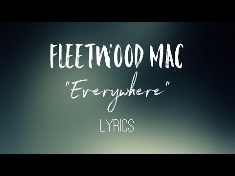 Everywhere  Fleetwood Mac Lyrics