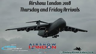 Airshow London 2018- Thursday and Friday Arrivals