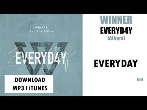 [SINGLE] WINNER – EVERYDAY (The 2nd Album) (MP3 + ITunes DOWNLOAD)