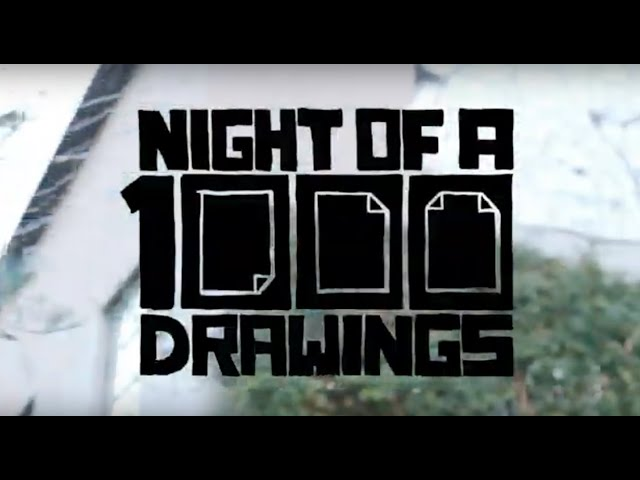 Night Of 1000 Drawings