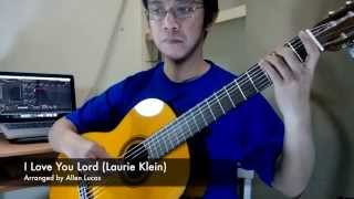 I Love You Lord (Laurie Klein) - Solo Guitar