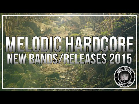 New Melodic Hardcore Bands/Releases 2015
