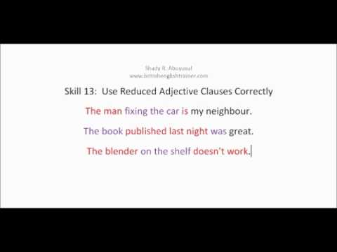 TOEFL PBT SKILL 13 PART 1 REDUCED ADJECTIVE CLAUSES