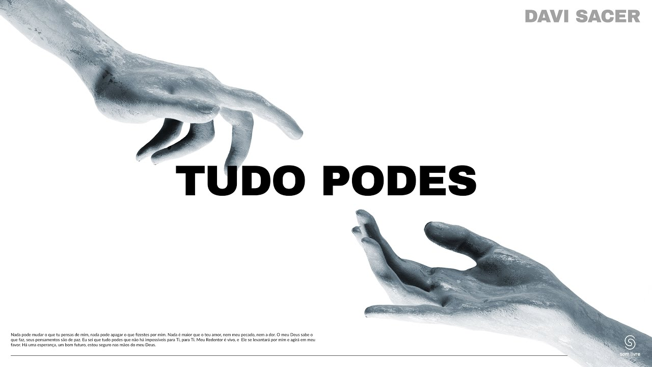 """Davi Sacer lança single e videoclipe da canção """"Tudo Podes"""""""