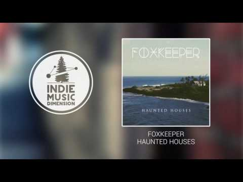 Foxkeeper - Haunted Houses