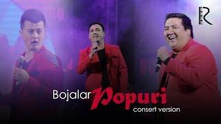 Bojalar - Popuri | Божалар - Попури (Bojalar SHOU 2017)