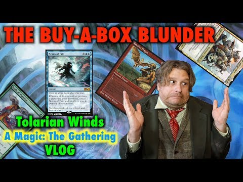Tolarian Winds  The BuyABox Blunder! A Magic: The Gathering VLOG
