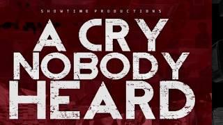 A Cry Nobody Heard DVD Promo