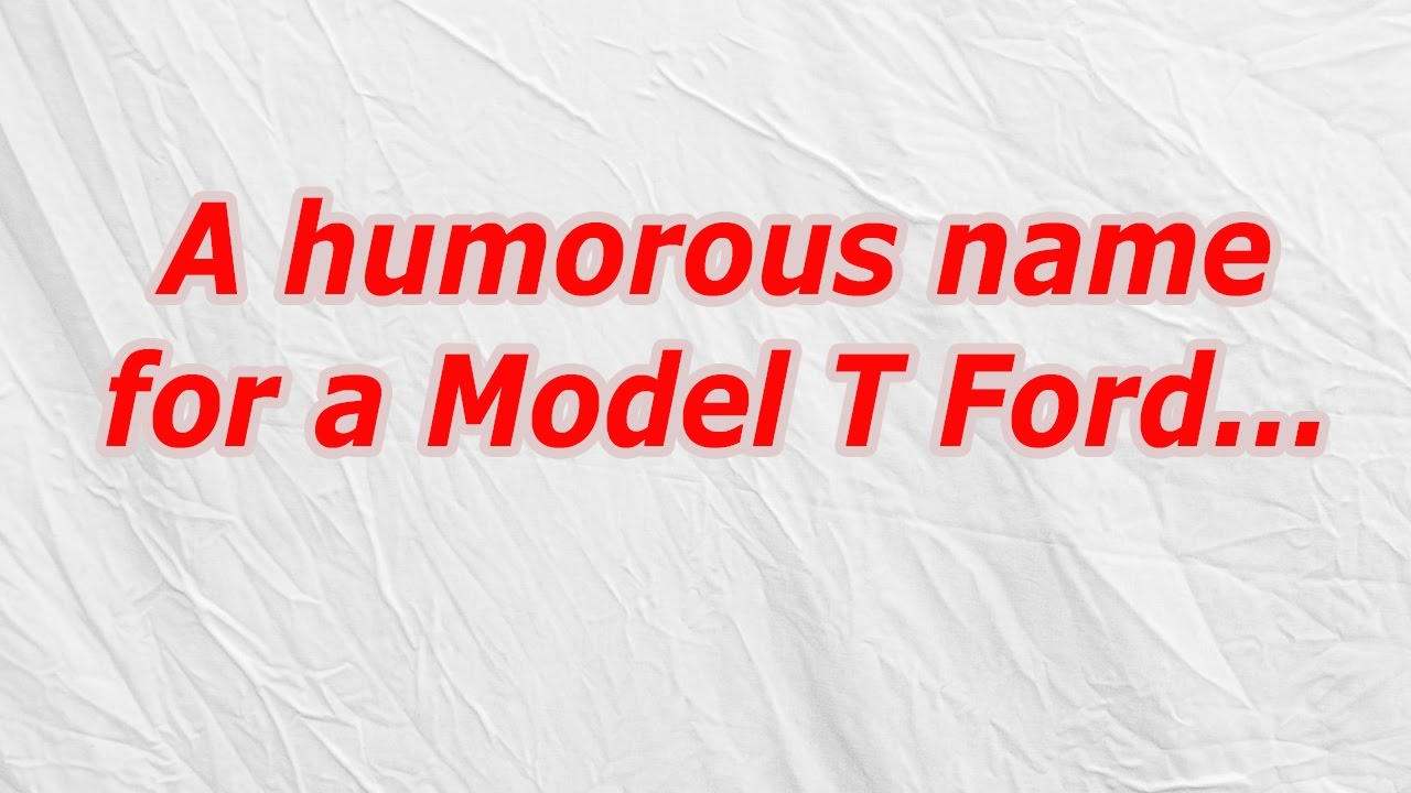A Humorous Name For A Model T Ford Codycross Answer Cheat Youtube