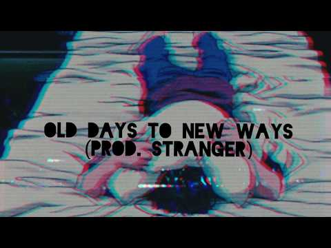 Old Days To New Ways {sosi Lyrics}