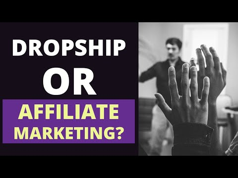Dropshipping or Affiliate Marketing? Which is Better as an Online Business? thumbnail