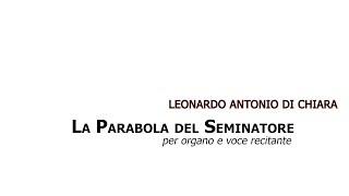 Leonardo Antonio Di Chiara_ La parabola del seminatore
