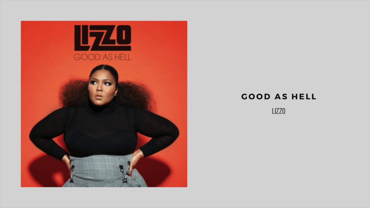 Lizzo - Good As Hell (1 Hour Loop)