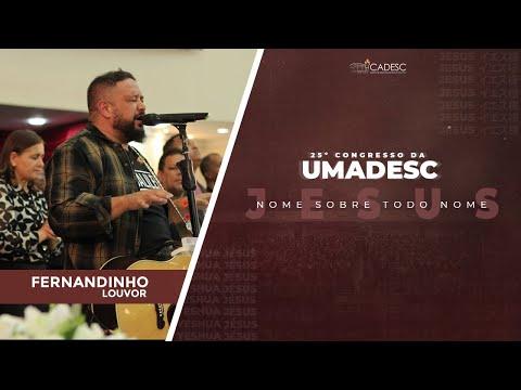 25º Congresso da UMADESC - Fernandinho l Deus é Bom Pra Mim