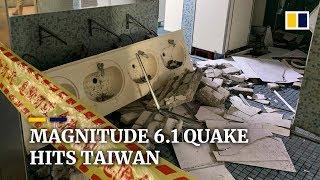 Magnitude 6.1 earthquake hits Hualien, Taiwan