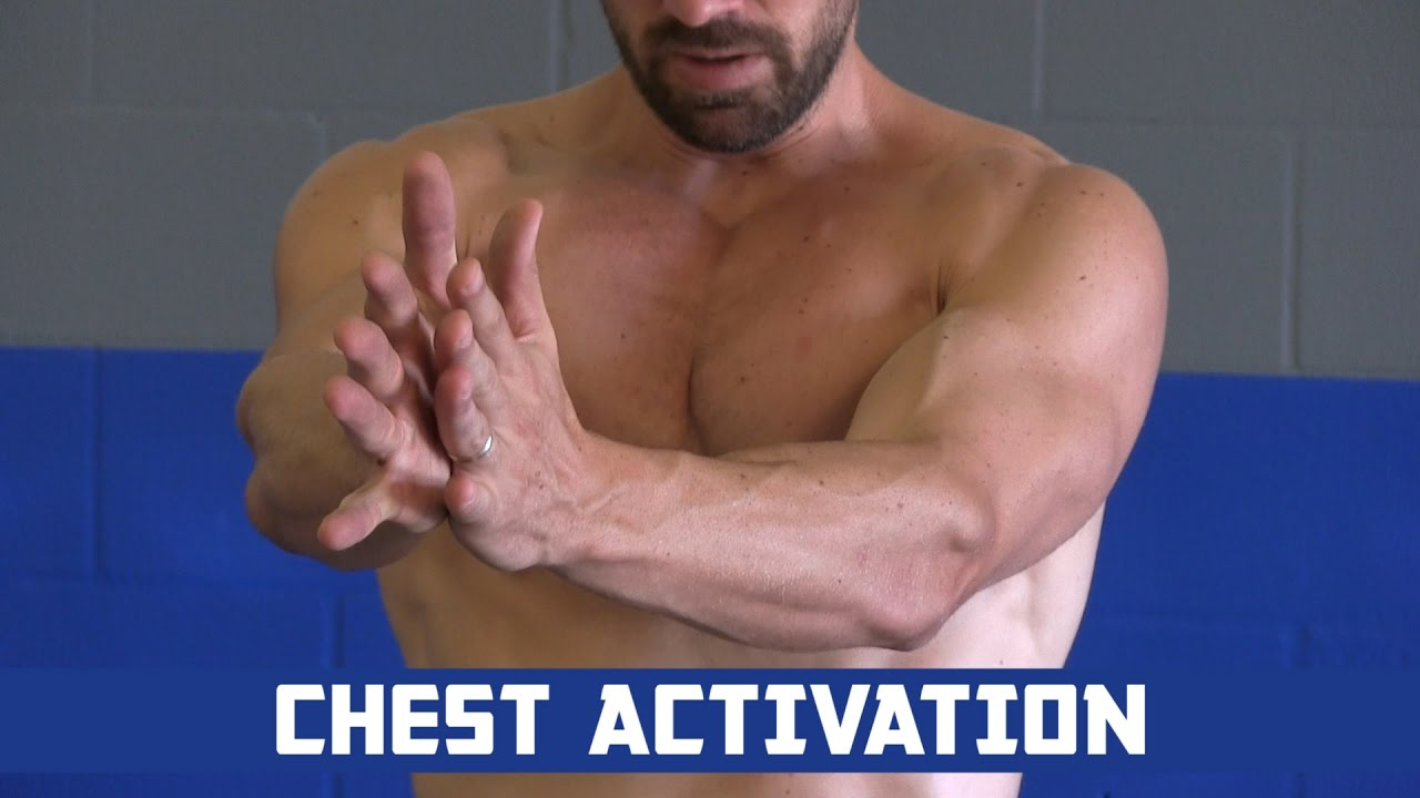 Chest Activation Exercises How To Get Your Chest Muscles Ready For