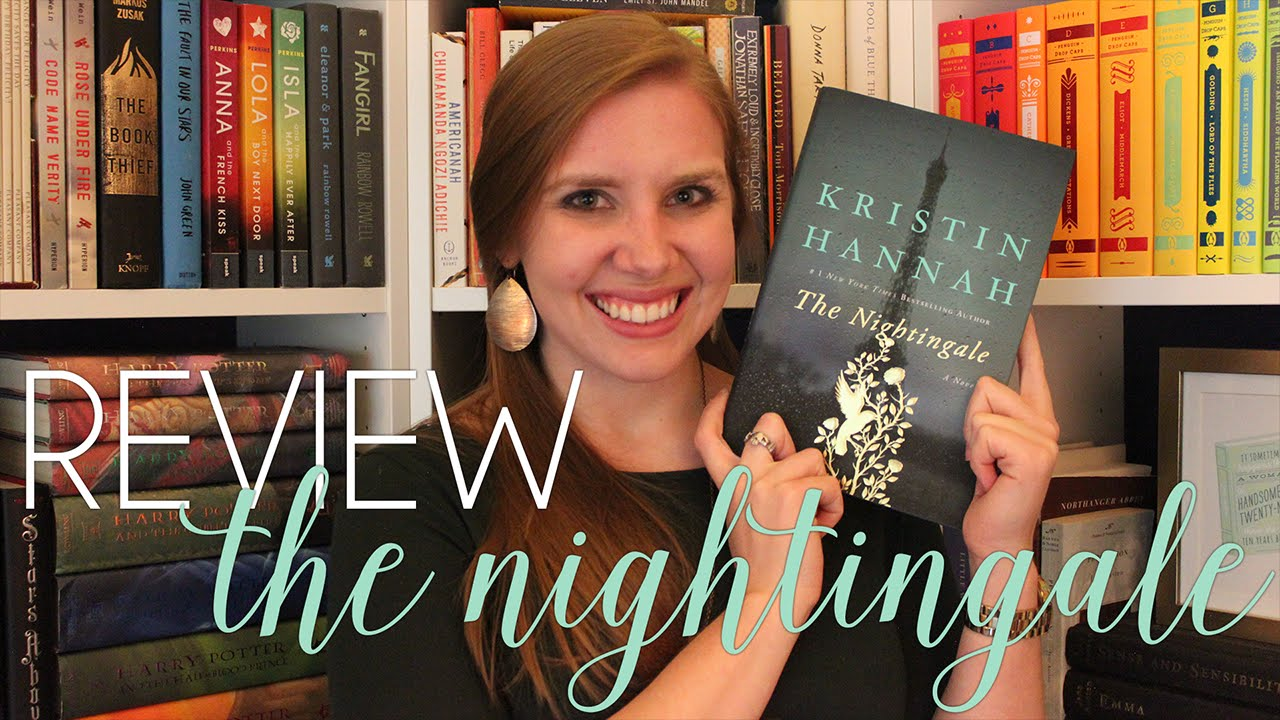 book review the nightingale by kristin hannah youtube
