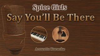 Say You'll Be There - Spice Girls (Acoustic Karaoke)