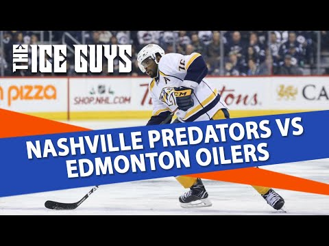 Nashville Predators vs Edmonton Oilers | The Ice Guys | NHL Picks