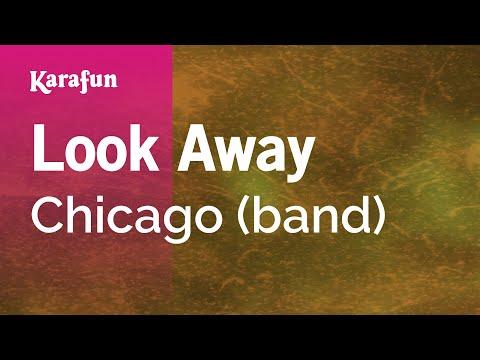 Karaoke Look Away - Chicago *