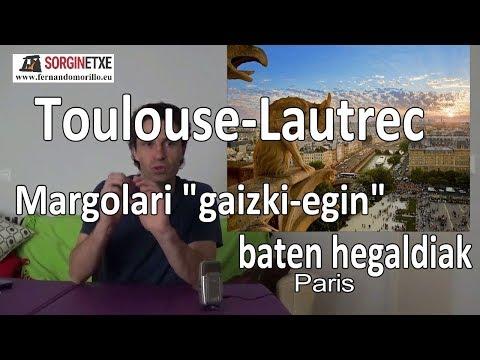 """Toulouse-Lautrec margolari """"gaizki-eginaren"""" hegaldiak - Fernando Morillo (Sorginetxe istorioak)"""