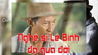 Nghệ sĩ Lê Bình đã qua đời