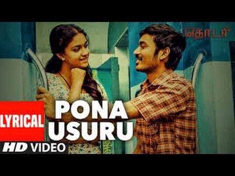 Pona Usuru Vanthurichu lyrical video (THODARI)