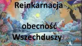 Rozmowy Zaawansowane - Reinkarnacja - obecność Wszechduszy - 20.02.2013 (J.Czapiewski)