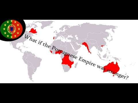 Alternate History: What if the Portuguese Empire was bigger?