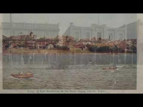 Corpus Christi Texas: 1900s-1919