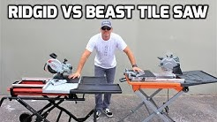 Ridgid Tile Saw VS Beast Tile Saw