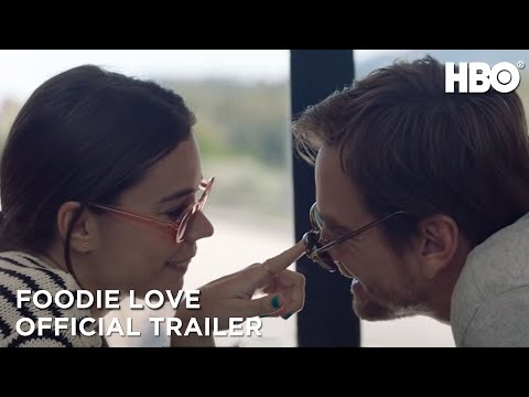Foodie Love: Official Trailer | HBO