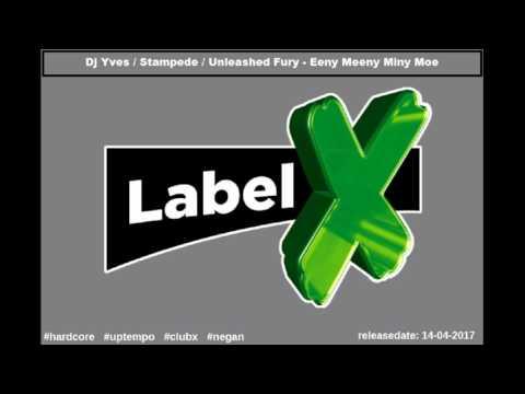 Dj Yves,Stampede,Unleashed Fury - Eeny Meeny Miny Moe (preview)