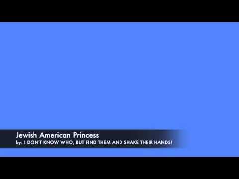 Jewish American Princess Song