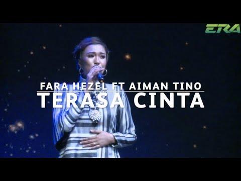 #ERADMA17 - Fara Hezel Ft. Aiman Tino : Terasa Cinta