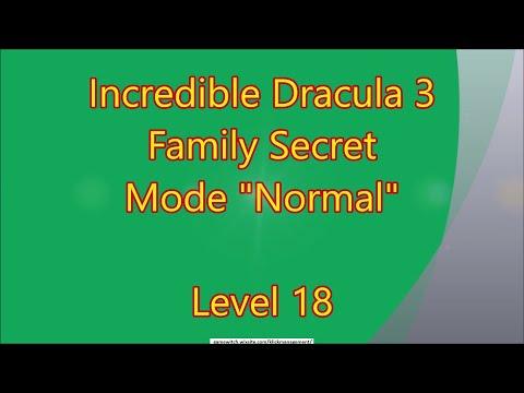 Incredible Dracula 3 - Family Secret CE Level 18 |