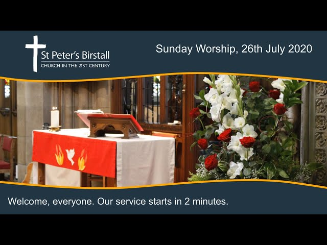 Online worship, 26th July 2020