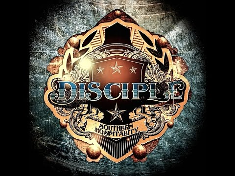 Disciple - Southern Hospitality_Full Album