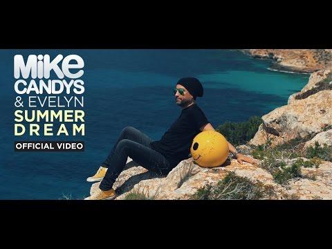 Смотреть клип Mike Candys & Evelyn - Summer Dream