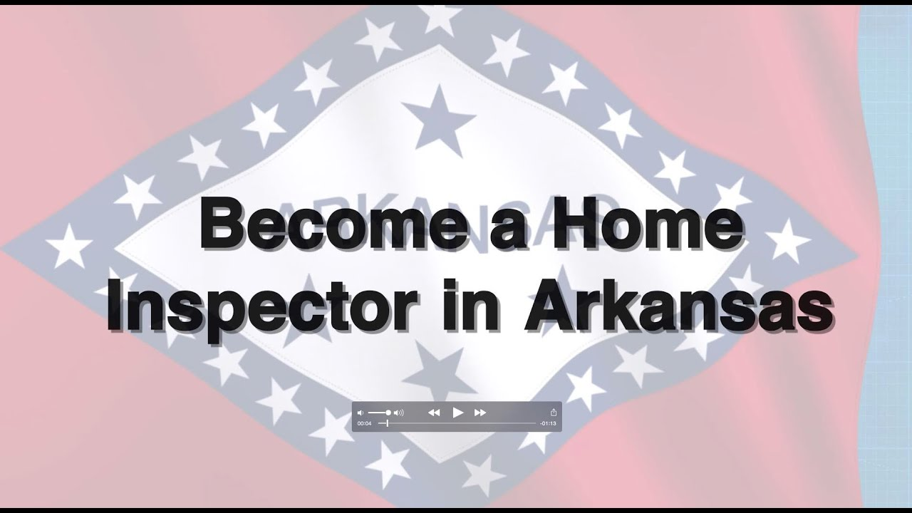 become a home inspector in arkansas youtube