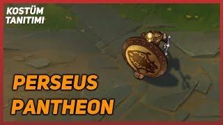 Perseus Pantheon (Kostüm Tanıtımı) League of Legends