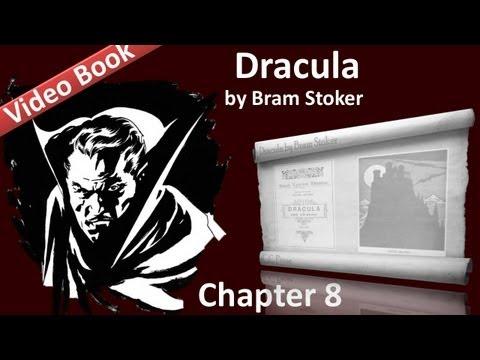 Chapter 08 - Dracula by Bram Stoker - Mina Murray's Journal