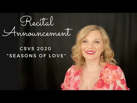 "CSVS 2020 Recital Announcement - ""Seasons Of Love"""