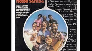 Conjunto Nosso Samba  (O Ouro e a Madeira)